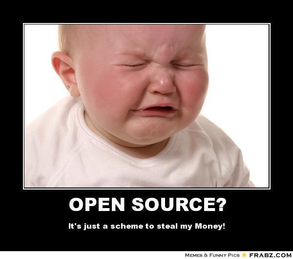frabz OPEN SOURCE Its just a scheme to steal my Money 04df69 open source memes image memes at relatably com