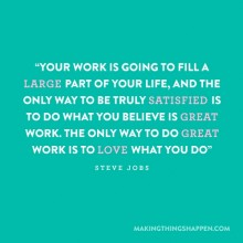 Your work is going to fill a large part of your life - Steve Jobs.jpg