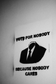 vote for nobody because nobody cares.jpg