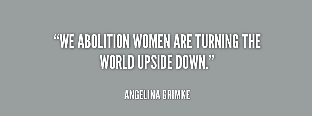 angelina grimke Sarah und angelina grimké, pioneers in the us anti-slavery movement, were also the first to recognize the connection between women's oppression and the.