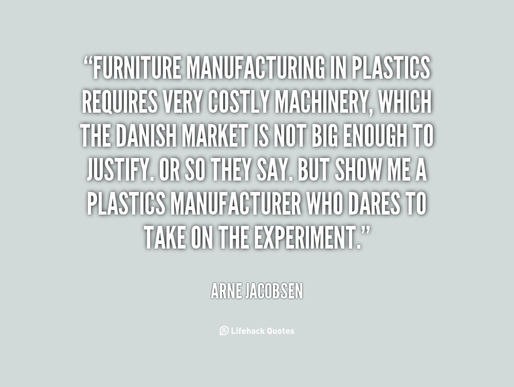 Arne jacobsen quotes image quotes at for Furniture quotes