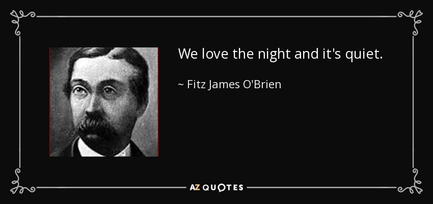 Quotes About Love AZ : QUOTES BY FITZ JAMES OBRIEN A-Z Quotes via Relatably.com