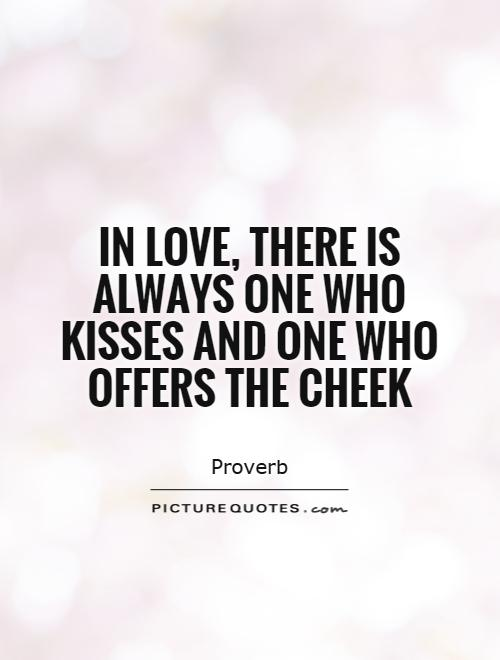 ... Hand Picked Ten Admired Quotes About Cheek Picture English ... Via  Relatably.com First Kiss Quotes | Tumblr ...