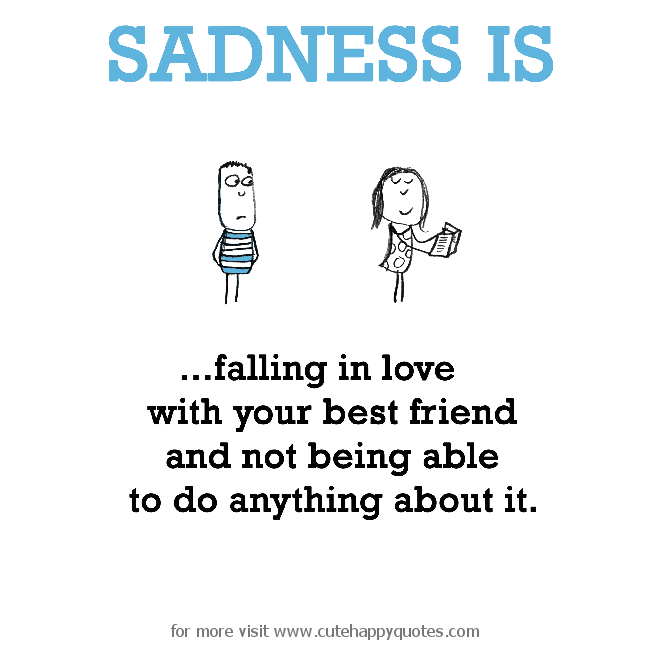 Sad Quotes About Being In Love With Your Best Friend : CUTE QUOTES ABOUT BEING IN LOVE WITH YOUR BEST FRIEND image quotes at ...
