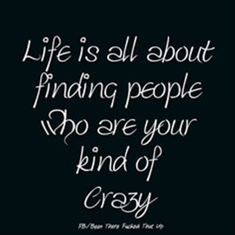 Quotes For Crazy Friends : Pics photos crazy friends quote funny