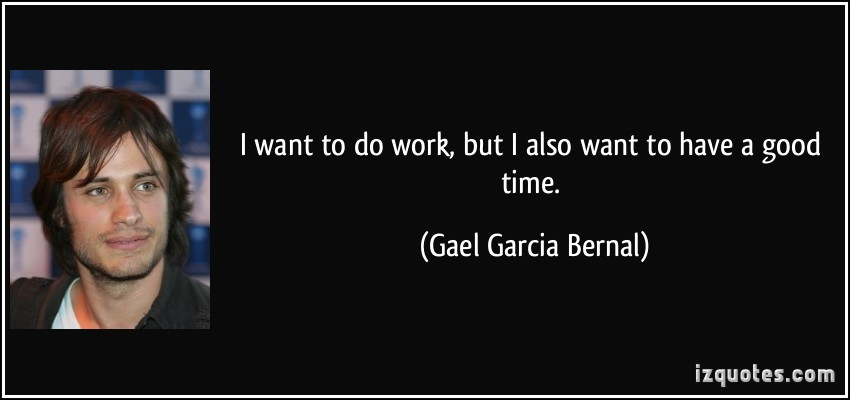 GAEL GARCIA BERNAL QUOTES image quotes at relatably.com