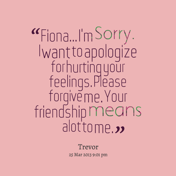 Asking Sorry To Best Friend Quotes – Daily Motivational Quotes