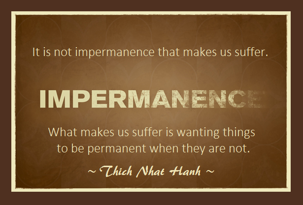 Impermanence Quotes Image Quotes At Relatably Com