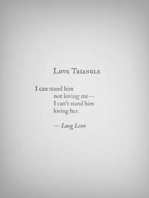 Quotes About A Love Triangle : Love Triangle Quotes And Sayings. QuotesGram via Relatably.com