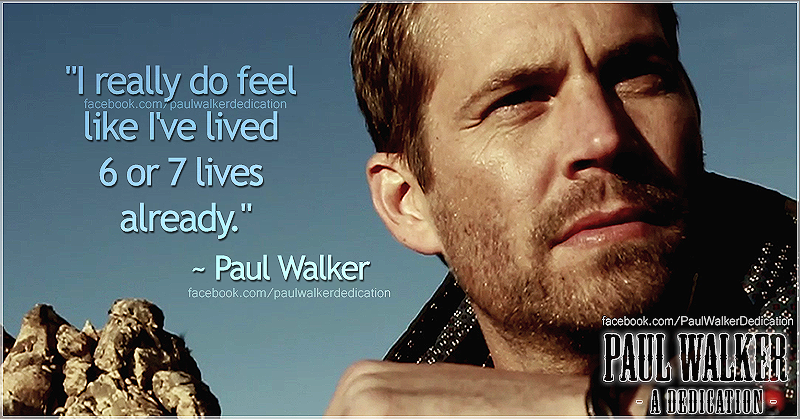 Paul Walker S Best Quote: PAUL WALKER QUOTES Image Quotes At Relatably.com