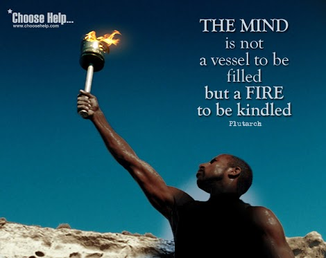 mind is not a vessel to be filled but a fire to be kindled essay