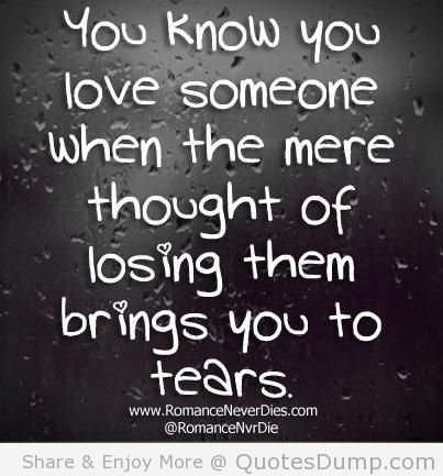 ... In Love Quotes Meaning Quotes Lost Love Quotes Losing Someone Quotes