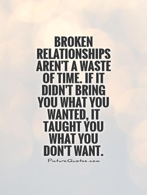 Quotes About Relationships And Time: QUOTES ABOUT NOT WASTING TIME IN A RELATIONSHIP Image