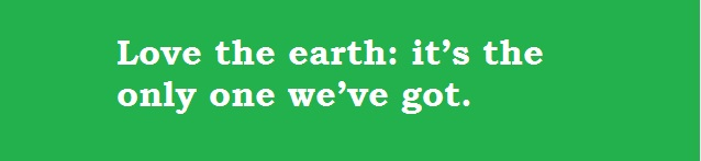 slogans on mother earth Find slogans on save earth, these catchy slogans are best slogans on save   as we call our earth our mother, who only give us and nothing take back, we.