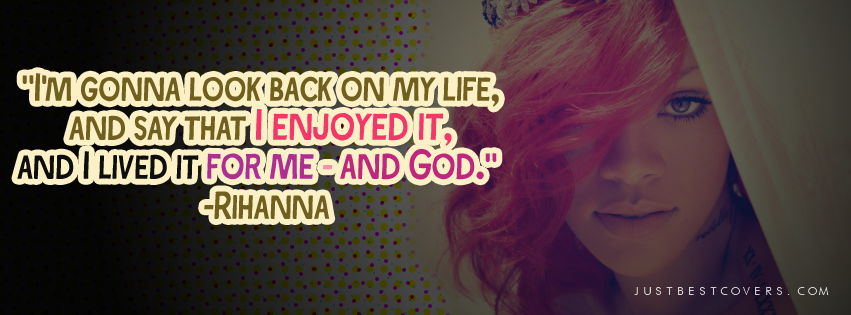 Rihanna Tumblr Quotes About Life