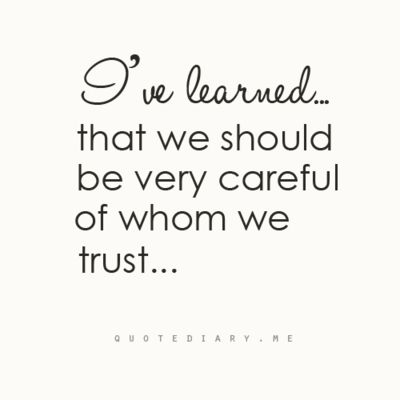 Trust Issues Quotes For Friends Image Quotes At Relatably Com
